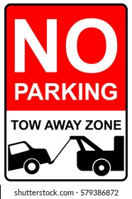 No parking, tow away zone. Parking restricted sign, vector illustration.