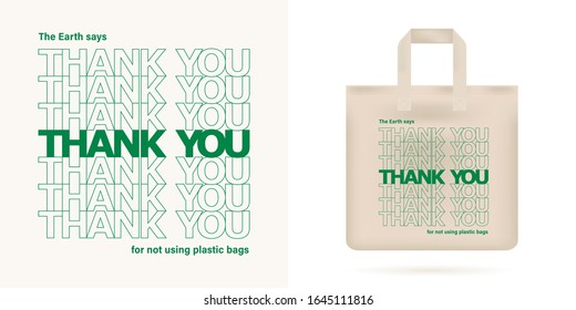 No plastic bag concept. Reduce, reuse concept. Typography design with phrase - Earth says thank you for not using plastic bags. Textile reusable eco mockup. Print for eco bag. Vector illustration