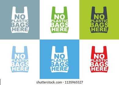 No plastic bag here slogan design collection of different color combination. Cellophane and polythene package ban sign for stores and shops. Vector illustration isolated.