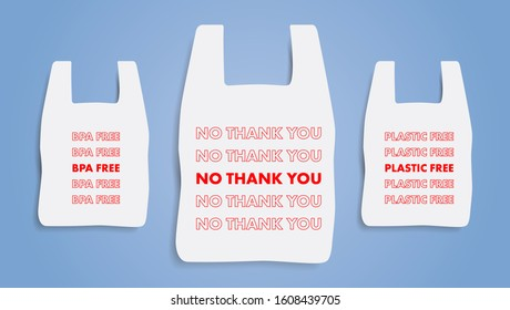 No plastic bag. Say no thank you icon. Refuse from polythene package sign. Ecology print. Environment protection banner. Prohibition sign for shops and store. BPA Free. Editable Vector illustration