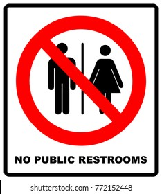 image relating to No Public Restroom Sign Printable referred to as No Community Restrooms Photos, Inventory Pics Vectors