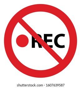 no recording icon. Prohibited video icon. No video camera icon