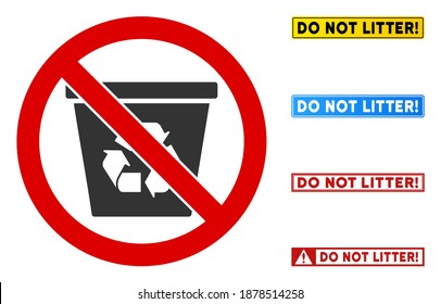 No Recycling Bin sign with messages in rectangle frames. Illustration style is a flat iconic symbol inside red crossed circle on a white background. Simple No Recycling Bin vector sign,