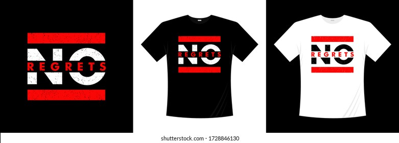 no regret typography t-shirt design