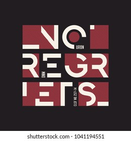 No regrets abstract geometric vector t-shirt and apparel design, typography, print, poster. Global swatches.