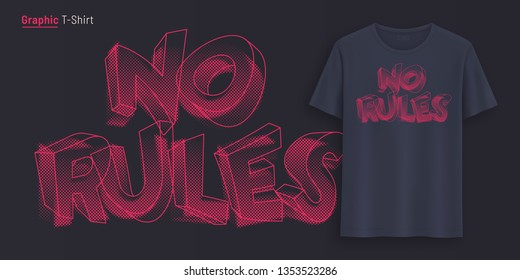 No rules. Graphic t-shirt design, typography, print with stylized text. Vector illustration.