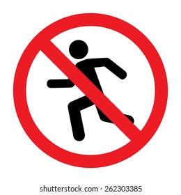 No Run Sign