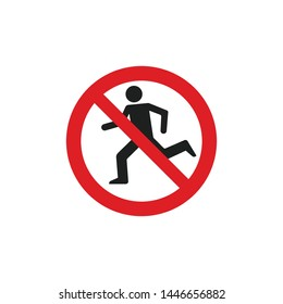 No Running Sign Vector Isolated On White Background. Caution Symbol Vector Icon
