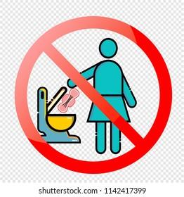 No Sanitary Pad down the Toilet