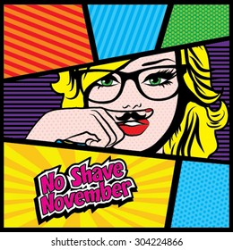No Shave November. Mustache Season, Pop art Women vector illustration.