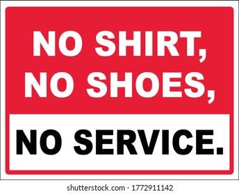 no shirt no shoes no service stock corrugated plastic sign