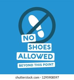 5de92b98e76077 No Shoes Allowed Beyond This Point Sign