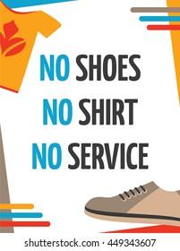 No Shoes, No Shirt, No Service - Retail Sign