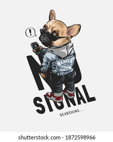 no signal slogan with cartoon dog in sunglasses holding mobile phone illustration