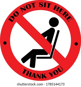 No sitting.  Do not sit here. Do not sit on surface. Prohibition sign. Black forbidden symbol in red round shape.Safety sign. Social distancing sign. Safety sign during COVID-19 (Coronavirus). Sitting