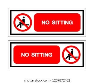 No Sitting Symbol Sign ,Vector Illustration, Isolate On White Background Label .EPS10