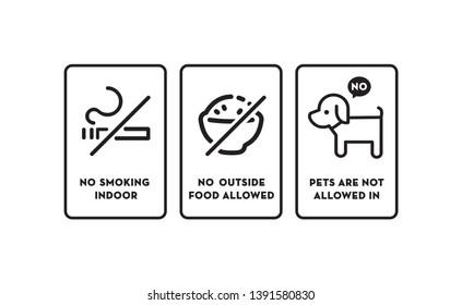 No Smoking No Outside Food No Pets
