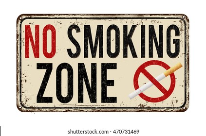 No smoking zone vintage rusty metal sign on a white background, vector illustration