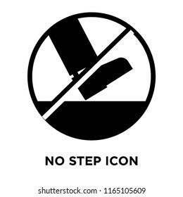 No step icon vector isolated on white background, No step transparent sign