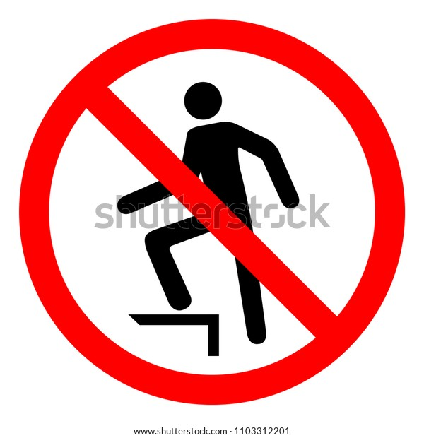 No Stepping Symbol ,Vector Illustration, Isolate On White Background Icon. EPS10