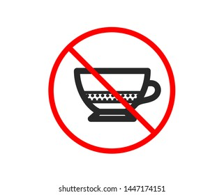 No or Stop. Bombon coffee icon. Hot drink sign. Beverage symbol. Prohibited ban stop symbol. No bombon coffee icon. Vector