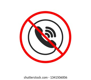 No or Stop. Call center service icon. Phone support sign. Feedback symbol. Prohibited ban stop symbol. No call center icon. Vector