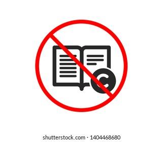 No or Stop. Copyright icon. Copywriting or Book sign. Feedback symbol. Prohibited ban stop symbol. No copyright icon. Vector