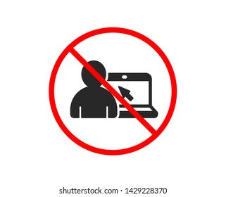 No or Stop. Online Education icon. Notebook or Laptop with mouse cursor sign. Internet Lectures symbol. Prohibited ban stop symbol. No online Education icon. Vector