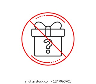 No or stop sign. Gift box with Question mark line icon. Present or Sale sign. Birthday Shopping symbol. Package in Gift Wrap. Caution prohibited ban stop symbol. No  icon design.  Vector
