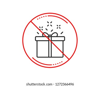 No or stop sign. Gift box line icon. Present or Sale sign. Birthday Shopping symbol. Package in Gift Wrap. Caution prohibited ban stop symbol. No  icon design.  Vector