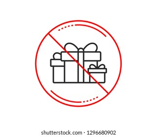 No or stop sign. Gift boxes line icon. Present or Sale sign. Birthday Shopping symbol. Package in Gift Wrap. Caution prohibited ban stop symbol. No  icon design.  Vector