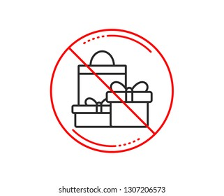 No or stop sign. Gift boxes with bag line icon. Present or Sale sign. Birthday Shopping symbol. Package in Gift Wrap. Caution prohibited ban stop symbol. No  icon design.  Vector