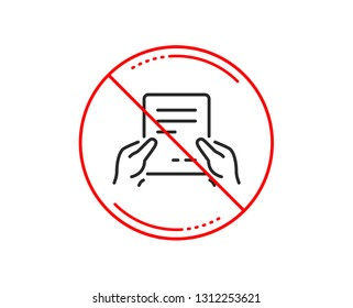 No or stop sign. Hold Document line icon. Agreement Text File sign. Contract with signature symbol. Caution prohibited ban stop symbol. No  icon design.  Vector
