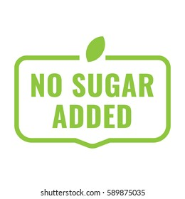 No sugar added badge, logo, icon. Flat vector illustration on white background. Can be used business company.