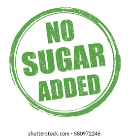No sugar added grunge rubber stamp on white background, vector illustration