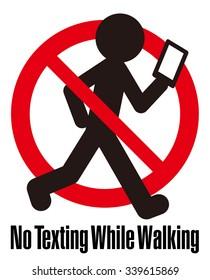 No Texting while Walking, No use Smart Phone while Walking, warning sign illustration