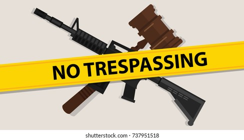 no trespassing law gavel wooden hammer justice legal judicial arm assault rifle military war forces