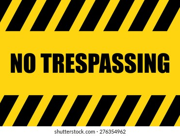 No Trespassing Sign , background
