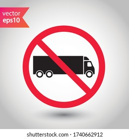 No truck icon. Forbidden lorry icon. No heavy truck vector sign. Prohibited freight vector icon. Warning, caution, attention, restriction label danger flat sign design. No cargo icon. No delivery sign
