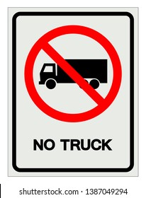 No Truck Symbol Sign, Vector Illustration, Isolate On White Background Label .EPS10