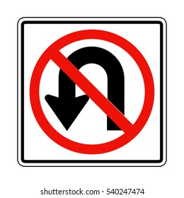 No U turn sign on white. American and Canadian style.
