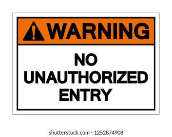 No Unauthorized Entry Symbol Sign ,Vector Illustration, Isolate On White Background Label .EPS10