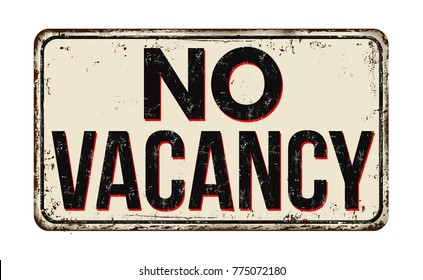 No vacancy vintage rusty metal sign on a white background, vector illustration