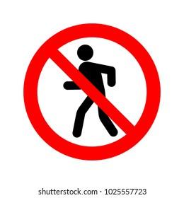 No walking sign vector icon.