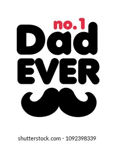 No1 Dad Ever Mustache White Background Vector Image