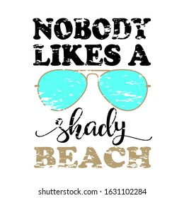 Nobody likes a shady beach. Grunge sunglasses svg files.