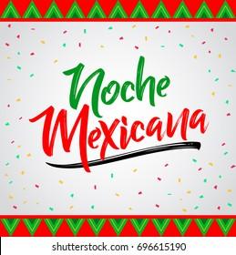 Noche mexicana, Mexican night spanish text, vector lettering celebration design