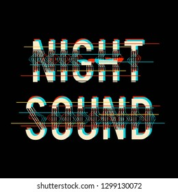 noise effect and night sound slogan, textile printing drawing, t-shirt graphic design - Vector