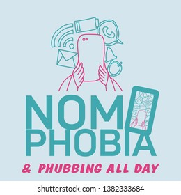 Nomophobia and phubbing inscription. Dependence on the phone as a social problem. Vector graphics