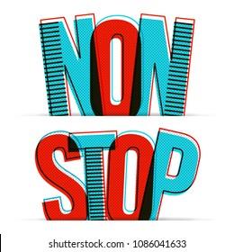 Non stop open. Vector illustration.